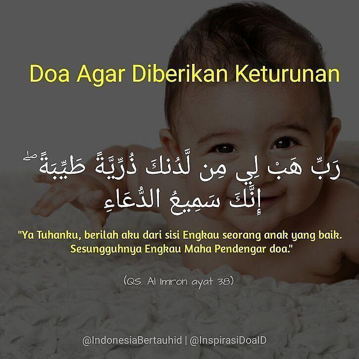 . Doa Agar Diberikan Keturunan  رب هب لي من لدنك ذرية طيبة  إنك سميع الدعاء  Ya Tuhanku berilah aku dari sisi Engkau seorang anak yang baik. Sesungguhnya Engkau Maha Pendengar doa  QS. Al Imron ayat 38  . . Follow @InspirasiDoaID  Follow @InspirasiDoaID  Follow @InspirasiDoaID   #IndonesiaBertauhid #IslamRahmatanLilAlamin #InspirasiDoaIB #Doa #Dailydoa #DoaSeharihari #Islam http://ift.tt/2f12zSN