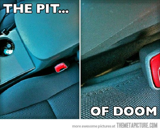 The pit of doom…: Black Hole, Funny Pictures, French Fries, Truths, Pit, Doom, Cars Seats, Bobby Pin, True Stories