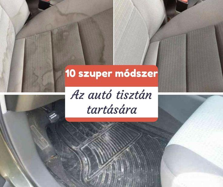10 szuper módszer az autó tisztán tartására