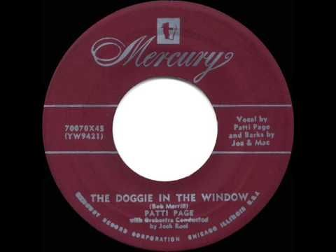 1953 HITS ARCHIVE: *Doggie In The Window* - Patti Page (her original #1 version) - 1953 YouTube. My Mother used to sing me to sleep with this song.
