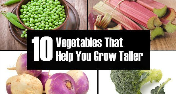 Top 10 Natural Foods That Help You To Grow Taller Taller