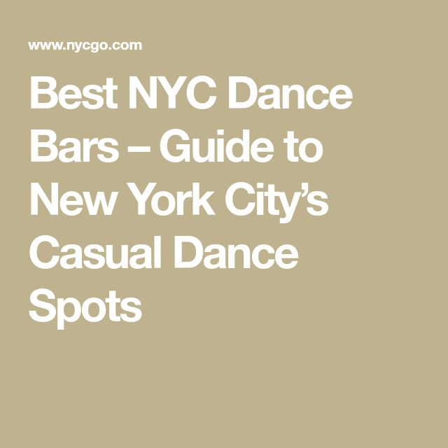 Best NYC Dance Bars – Guide to New York City's Casual Dance Spots