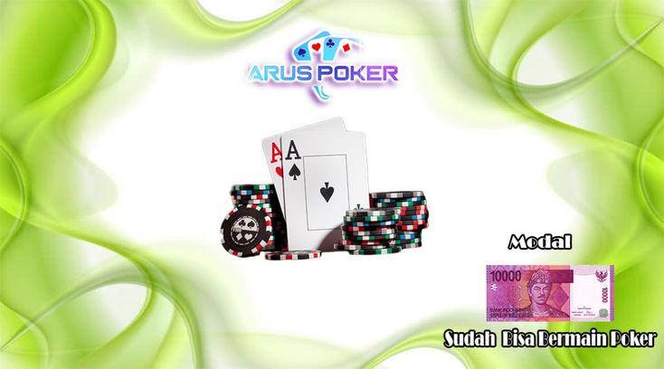 Modal 10 Ribu Sudah Bisa Bermain Di Situs Terbaik Dan Terpercaya, anda bisa bergabung dengan situs poker online aruspoker