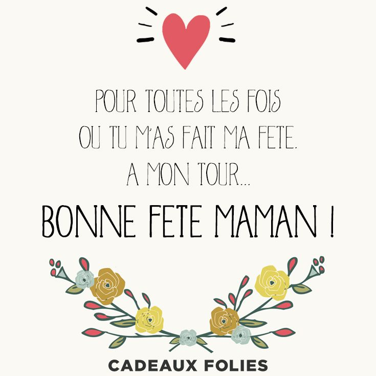 50 best f te des m res mother 39 s day images on pinterest feta gift ideas and mother 39 s day - Citation fete des meres ...