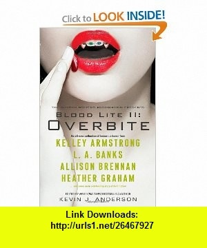 Blood Lite II Overbite Kevin J. Anderson , ISBN-10: 1439187657  ,  , ASIN: B0058M8Z5W , tutorials , pdf , ebook , torrent , downloads , rapidshare , filesonic , hotfile , megaupload , fileserve