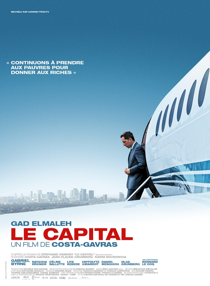 Le Capital > Site officiel VF  ---  Un film de Costa-gavras avec Gad Elmaleh, Gabriel Byrne, Natacha Régnier, Hippolyte Girardot, Bernard Le Coq, Liya Kebede, Céline Sallette, Daniel Mesguich