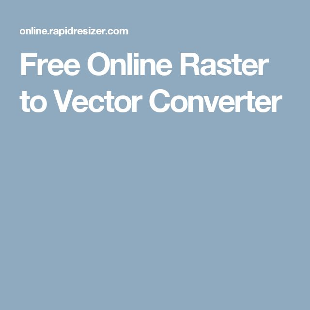 Free Online Raster to Vector Converter