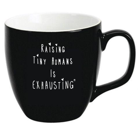 """Raising Tiny Humans is Exhausting"" Mug - Hold the Cream"