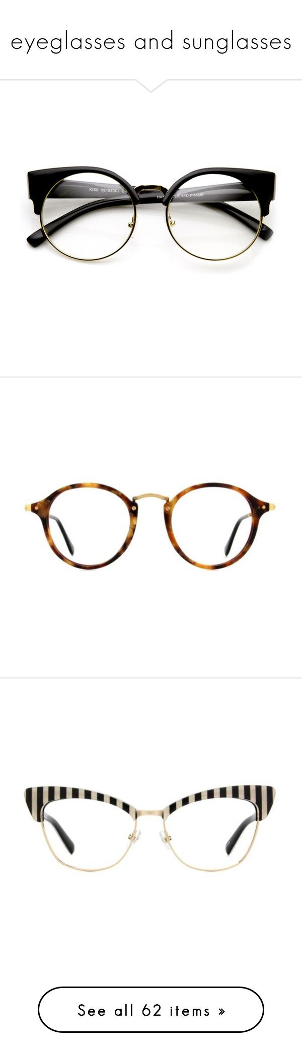 """""""eyeglasses and sunglasses"""" by minasworld ❤ liked on Polyvore featuring accessories, eyewear, eyeglasses, glasses, cateye eyeglasses, hipster glasses, round eye glasses, cat eye glasses, hipster eye glasses and tortoise"""