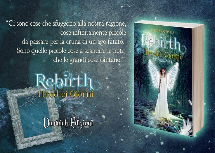 Blog: http://rebirthitredicigiorni.blogspot.it/ BookTrailer: http://youtu.be/x3Nx8Q8jTBQ Blog Autrice: http://erelneah.blogspot.it/ Casa Editrice: http://www.dunwichedizioni.it/ AMAZON: http://www.amazon.it/Rebirth-Tredici-Giorni-Alessia-Coppola-ebook/dp/B00Q3NB9G2/ref=sr_1_2?ie=UTF8&qid=1416909232&sr=8-2&keywords=alessia+coppola