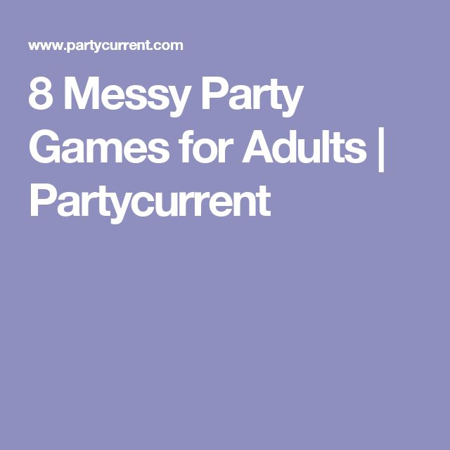 8 Messy Party Games for Adults | Partycurrent