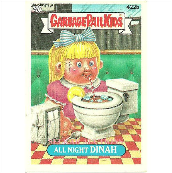 Garbage Pail Kids #422b All Night Dinah Trading Card 1987 Topps Chewing Gum on eBid Canada $3.00 Toilet Soda Drink