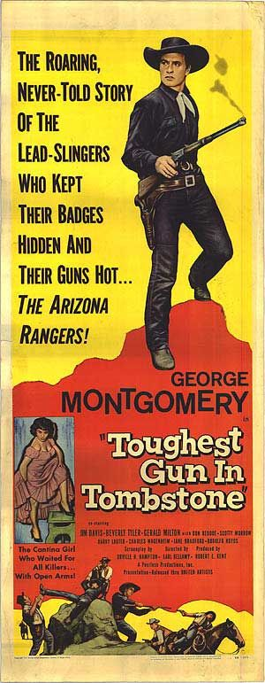 TOUGHEST GUN IN TOMBSTONE (1958) - George Montgomery - Jim Davis - Beverly Tyler - Directed by Earl Bellamy -- United Artists - Insert Movie Poster.