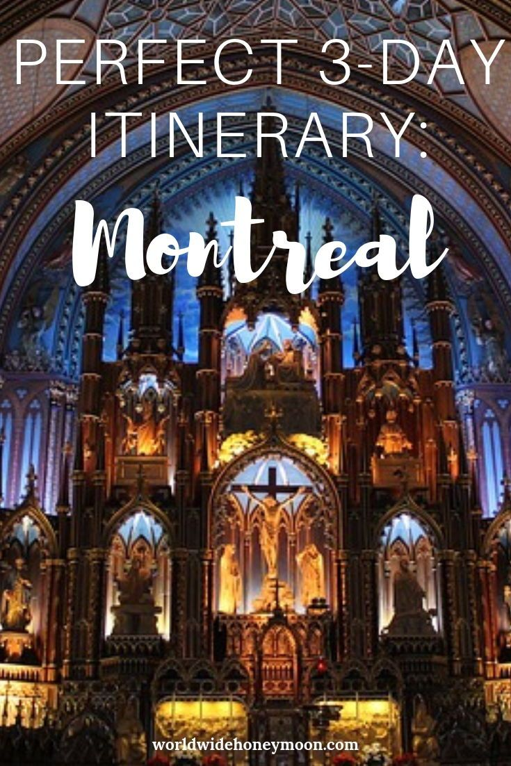 Perfect 3-Day Montreal Itinerary