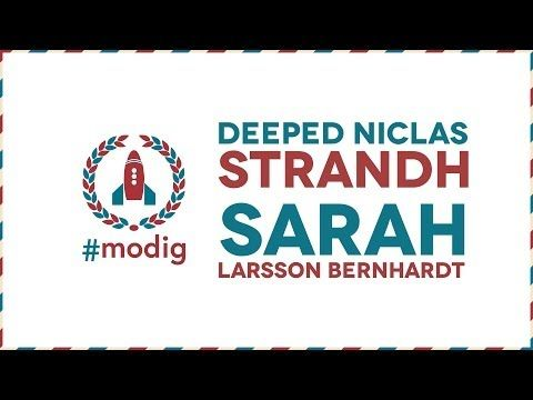 #modig - Deeped Niclas Strandh  Sarah Larsson Bernhardt - YouTube