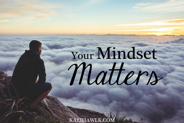 Want to Change Your Circumstances? Change Your Mindset