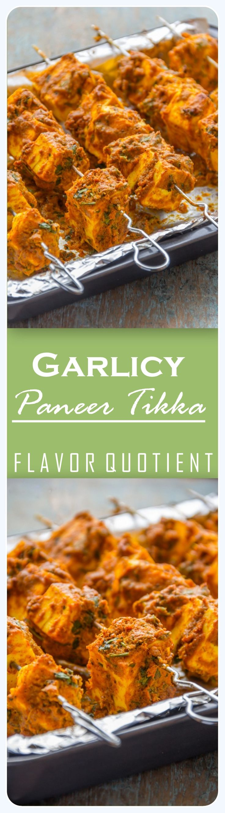 These scrumptious garlicy paneer tikka takes in lot of ingredients but marry the aromas so well that you will sense the burst of flavors instantly at the very first bite! #PaneerTikka #LasooniPaneerTikka #PaneerRecipes #Appetizer #FlavorQuotient