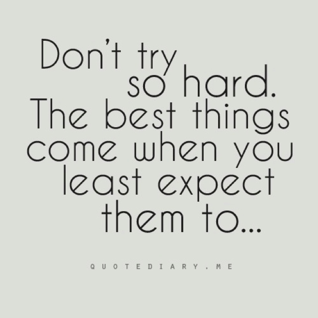 Love When You Least Expect It Quotes: Less Expectation = Less Heartache