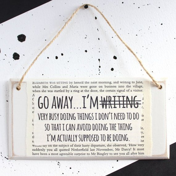 Gifts for Writers ~ Go Away I'm NOT Writing... ~ Original Wooden Door Sign ~ Writer Gift ~ Procrastinating ~ Literary Gifts ~ Writers