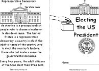 FREE ELECTION DAY RESOURCE~  Electing the US President is a short, printable book about how the US President is elected. Page headings include: Representative Democracy, Issues You Care About, Political Parties, Primary Elections, Political Conventions, Registering to Vote, How to Vote, Who Wins? (the Electoral College), and The Presidential Term.