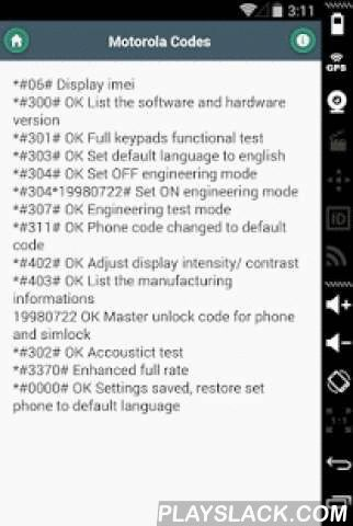 Mobile Phone Codes  Android App - playslack.com , Mobile phone cheat codes are for the people who would like to perform some special task with their mobile like finding IMEI number, Resetting Mobile OS (Operating System), Resetting Mobile Memory and RAM, Searching SIM info, Finding Error Log of the Mobile, Checking Memory Status of the Mobile, Checking Phone Software Version, Current Phone Security Code, Manufacturers Code, SIM Lock Info, GPRS Settings, 3G and other Internet Related Settings…