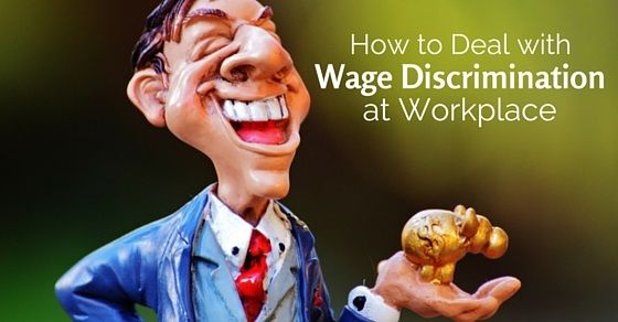 Tips to deal wage discrimination at workplace: Many times a firm loses out capable work force because of bias, workplace politics and wage discrimination.