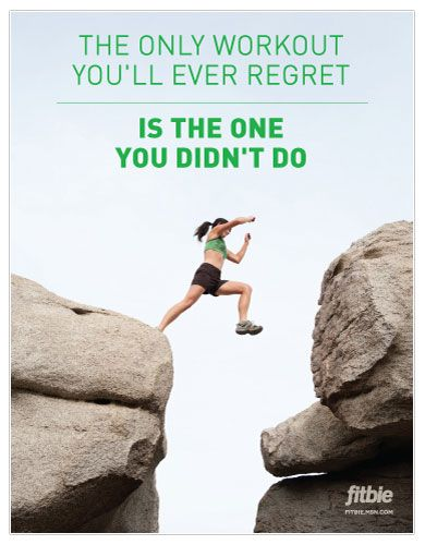 Think of this whenever you consider skipping a workout