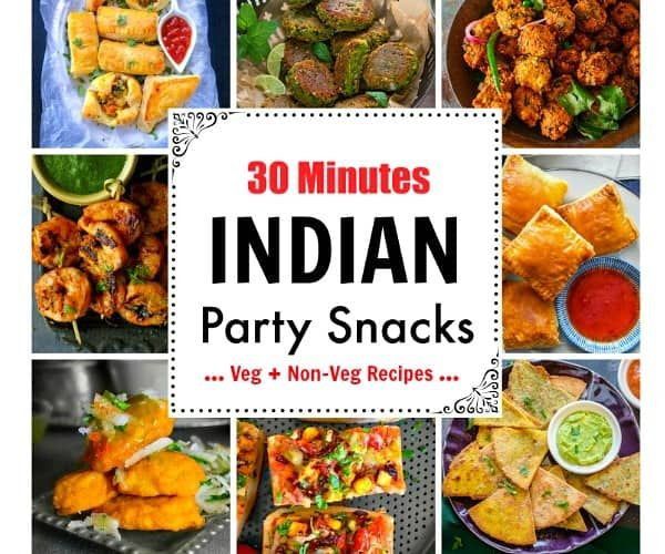30 Minutes Indian Party Snacks A Mix Of Delicious Colorful And Quick Indian Snacks For Your Parties Quick Indian Snacks Indian Starter Recipes Indian Snacks