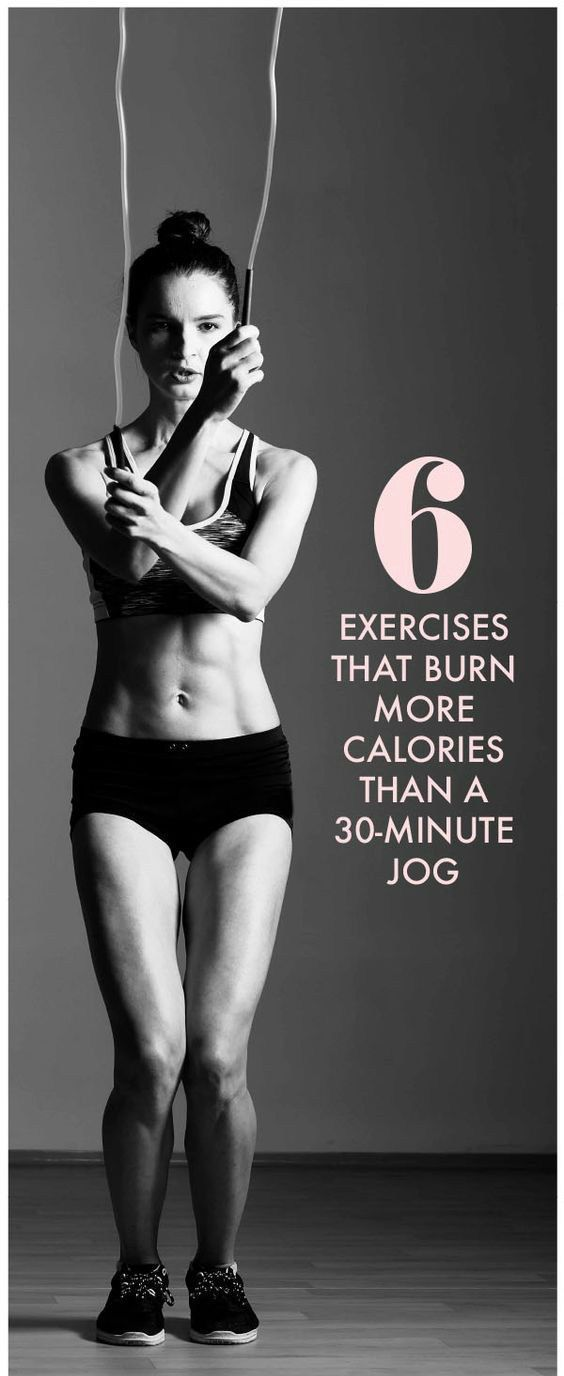 6 Exercises That Burn More Calories Than Your 30-Minute Jog