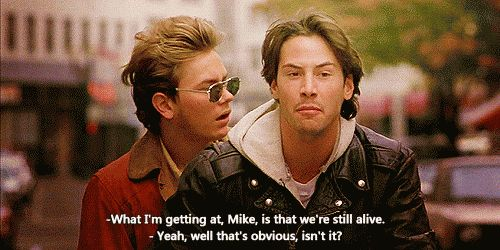 River Phoenix and Keanu Reeves in My Own Private Idaho