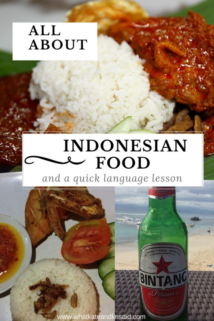 What Indonesian food to eat on Bali, Nusa Lemongan and Flores, including in Komodo national park, Indonesia.