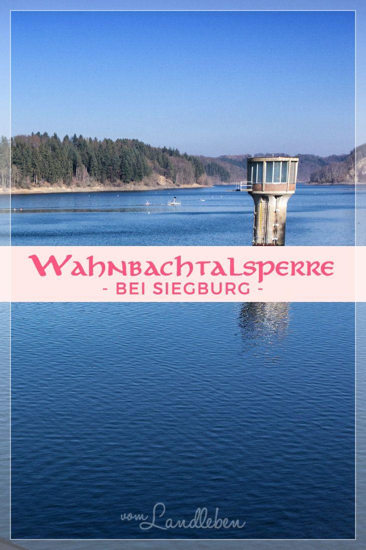 Ausflugstipp: Wahnbachtalsperre bei Siegburg, ideal zum Wandern