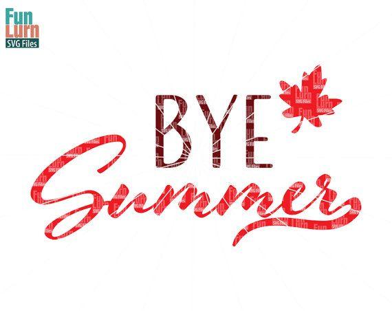 Bye Summer Good Bye Summer Fall Autumn Hello Autumn by FunLurnSVG