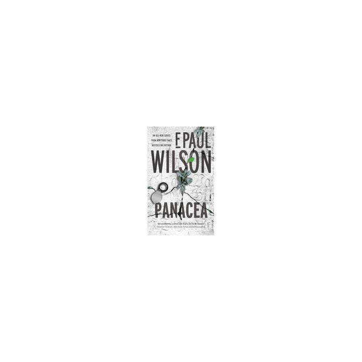 Panacea (Paperback) (F. Paul Wilson)