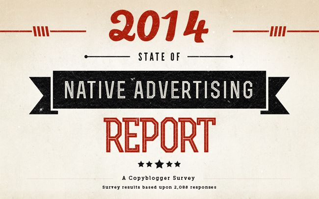 Very interesting, see this also. http://feeds.copyblogger.com/~/61076153/0/copyblogger~Copybloggers-State-of-Native-Advertising-Report/