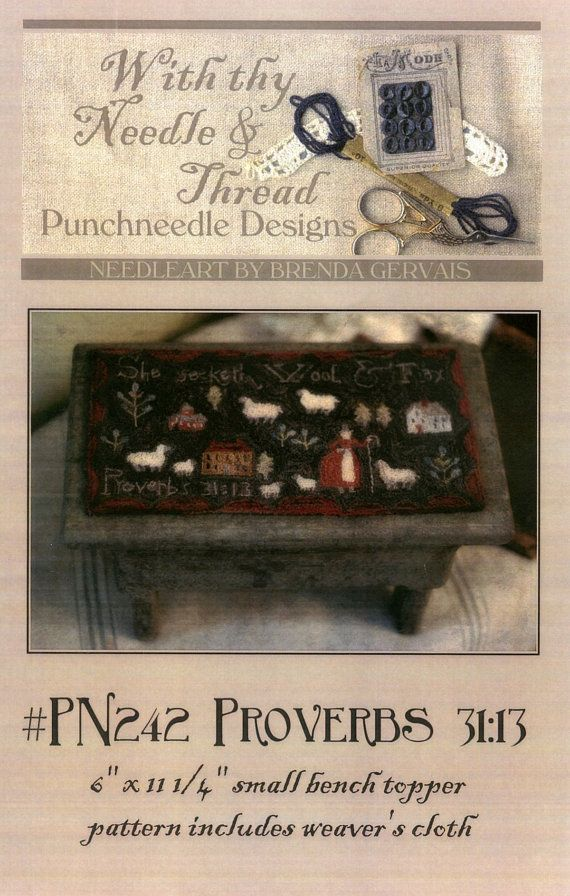Proverbs 31 13 Punchneedle Embroidery Pattern Bench Topper
