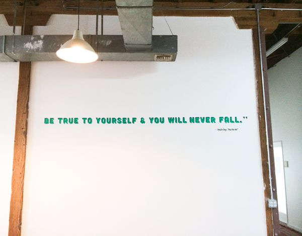"""Be true to yourself and you will never fall."" I love this Beastie Boys quote. It's totally something you should keep in mind as a blogger and let it guide you on what you should blog about and how to stay authentic. This quote is painted on the wall of the Design Love Fest headquarters."