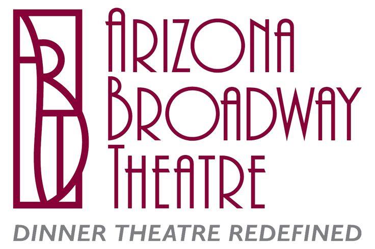 Arizona Broadway Theatre - Dinner Theatre Redefined