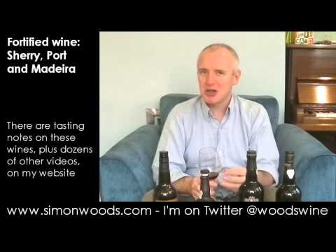 Wine Tasting Video with Simon Woods: Sherry, Port & Madeira