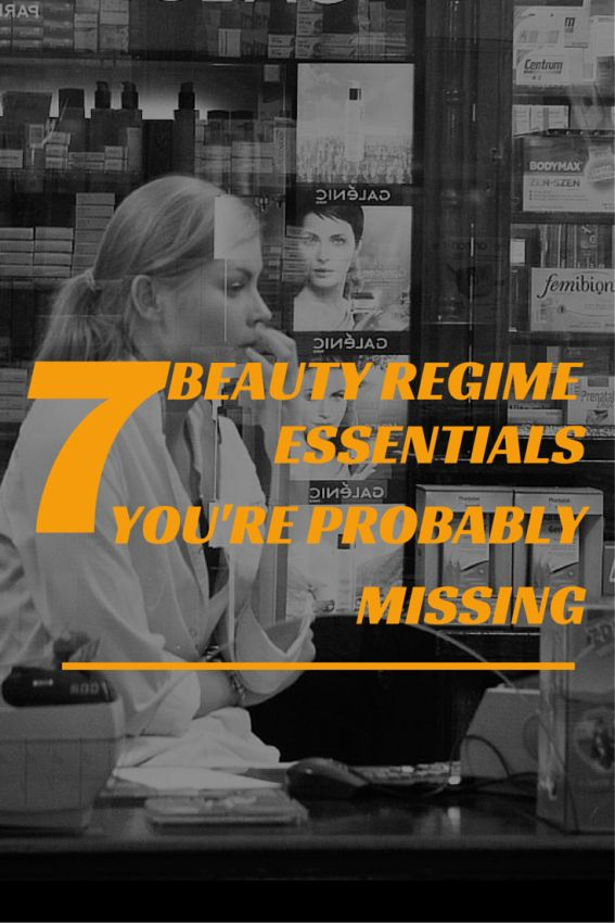 5 BEAUTY REGIMEN ESSENTIALS YOU'RE PROBABLY MISSING