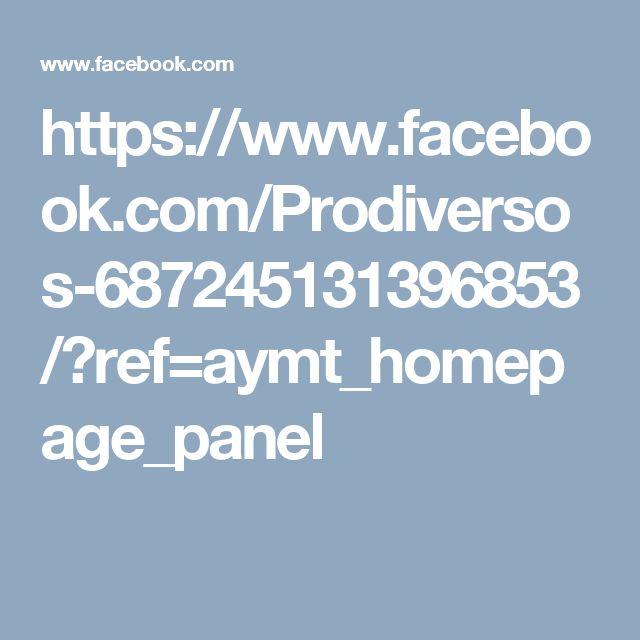 https://www.facebook.com/Prodiversos-687245131396853/?ref=aymt_homepage_panel