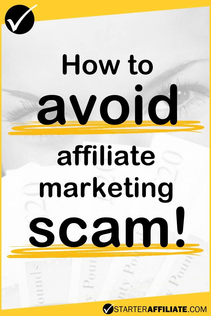 Unfortunately, there are lots of scammers out there ready to take your money. Here's how to avoid affiliate marketing scam!