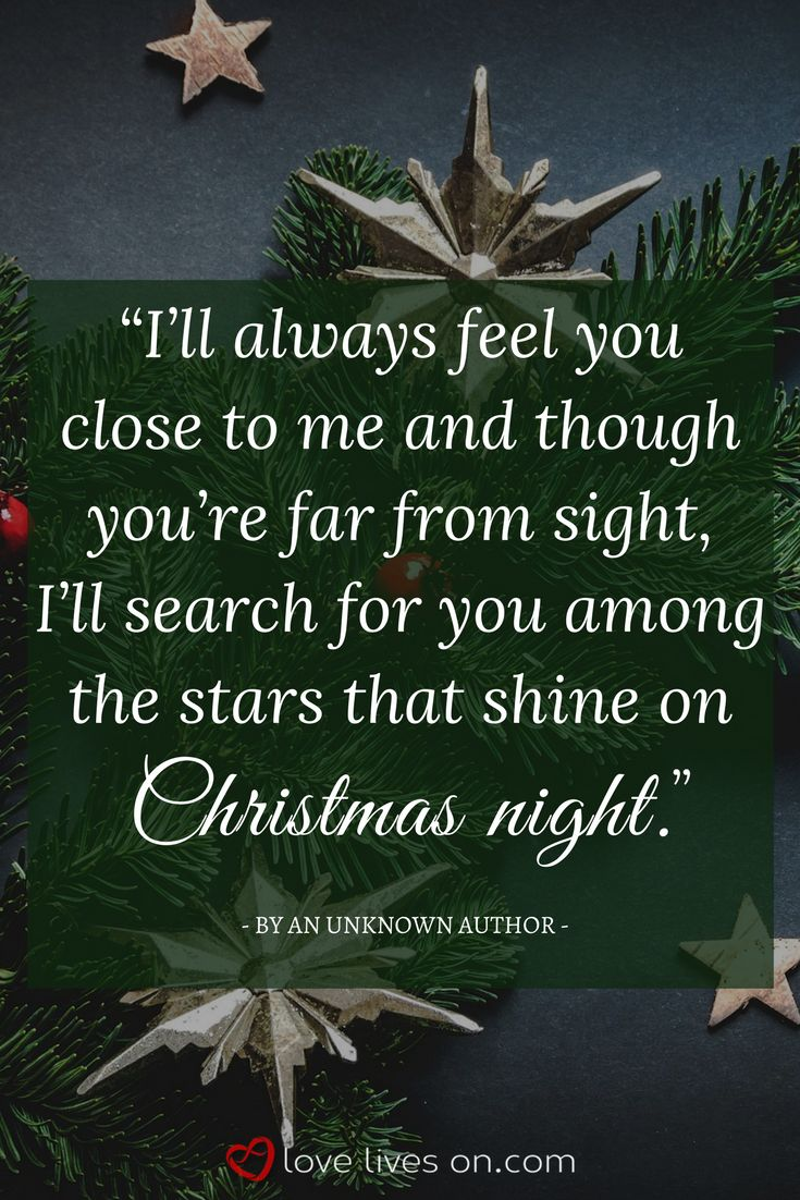 Christmas Quotes for Missing Loved Ones | Holiday Remembrance Quote by an Unknown Author. Click for more beautiful holiday remembrance quotes set to stunning imagery to share on social media in honour of a loved one you're missing this holiday season.