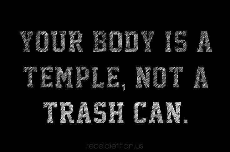 Your Body is a Temple, Not a Trash Can | Rebel Dietitian, Dana McDonald, RD.