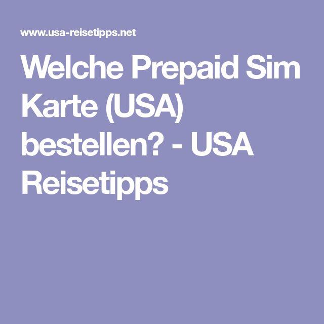 Welche Prepaid Sim Karte (USA) bestellen? - USA Reisetipps