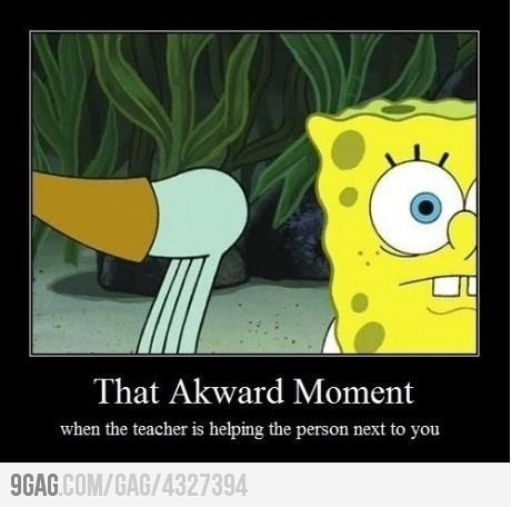 ALWAYS!: Middle Schools, Remember This, Awkward Moments, Sponge Bobs, Funny Stuff, So True, So Funny, Elementary Schools, High Schools