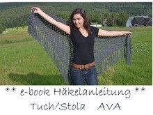 E-Book + ava + Häkelanleitung, Häkel-Stola / Tuch