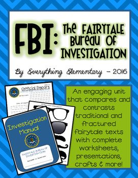 Fairytale Bureau of Investigation - A Literature Compare & Contrast Unit  Set the stage to engage with this reading unit on comparing and contrasting traditional and fractured / twisted fairytale texts geared to the primary elementary levels of 2nd, 3rd, and 4th grades, which includes teacher instructions, presentations, full worksheets, engaging add-ons, and more!