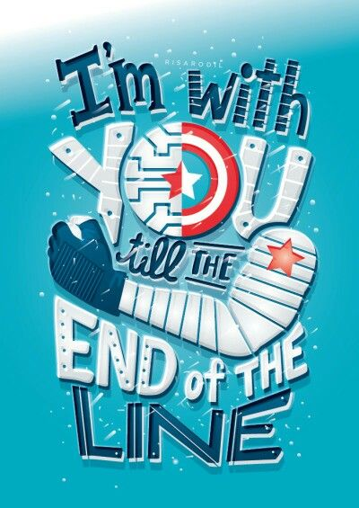 I'm with you till the end of the LINE :) .......another inspiring piece to my collection of original quotes & beautiful typoghraphy examples [I'm a Lettering Freak! lol]