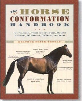 NEW The Horse Conformation Handbook by Heather Smith Thomas BOOK (Paperback)